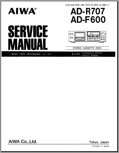 Aiwa AD-F600, AD-R707 Service Manual, Analog Alley Manuals