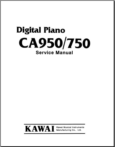 Kawai CA950, CA750 Service Manual, Analog Alley Manuals