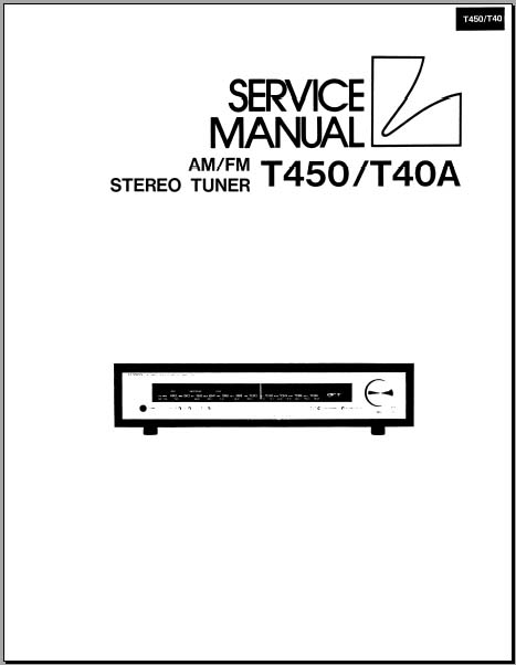 Luxman T450, T40A Service Manual, Analog Alley Manuals