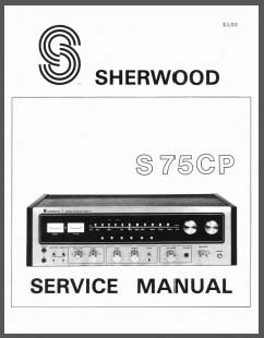 Sherwood S-75CP Service Manual, Analog Alley Manuals