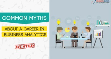 Common myths about a career in Business Analytics: Busted!