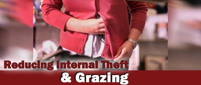 Reduce Internal Theft And Grazing