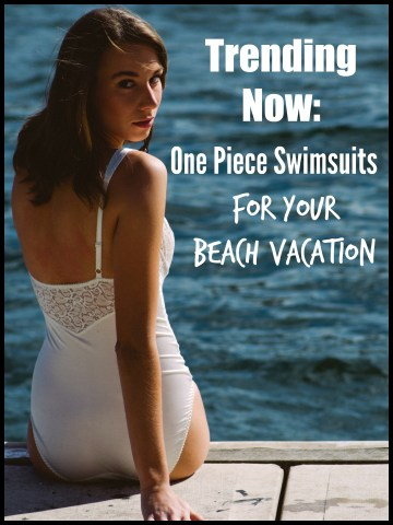 Trending Now: One Piece Swimsuits For Your Beach Vacation
