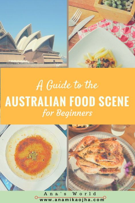 A Guide To The Australian Food Scene For Beginners