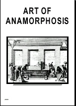 The Exhibition: Art of Anamorphosis