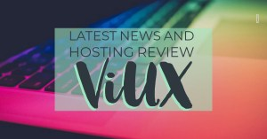 Latest News And Web Hosting Review ViUX