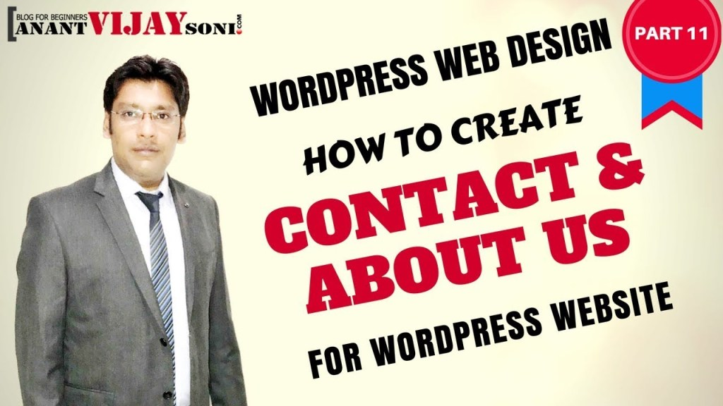 How to create Contact Page & About Us Page for WordPress Website. If you have a WordPress website, be it a blog or a static website, a contact form is a valuable addition to the site.