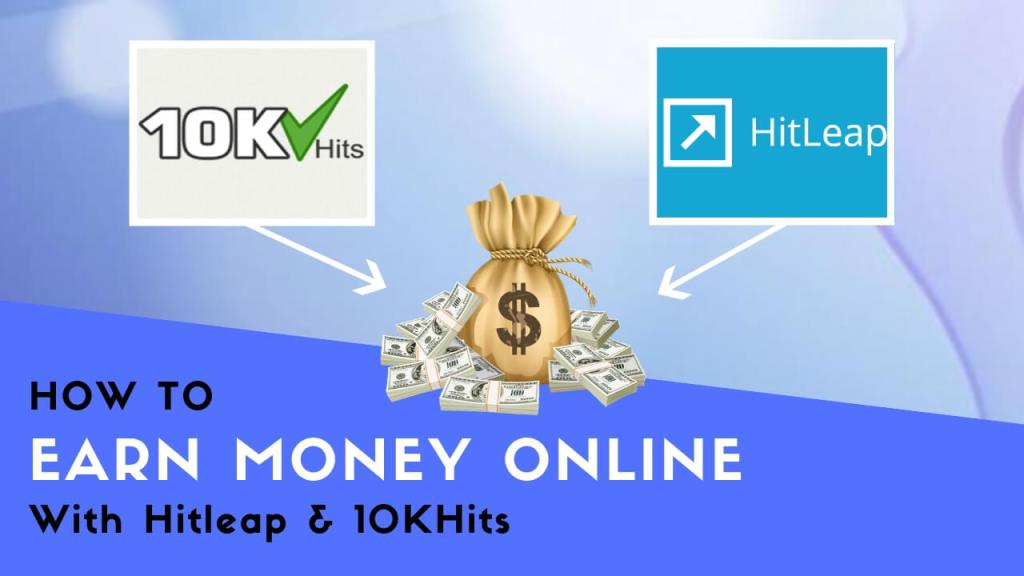 How to Earn Money Online with Hitleap & 10kHits