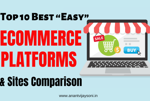 "Top 10 Best ""Easy"" eCommerce Platforms & Sites Comparison (2019)"