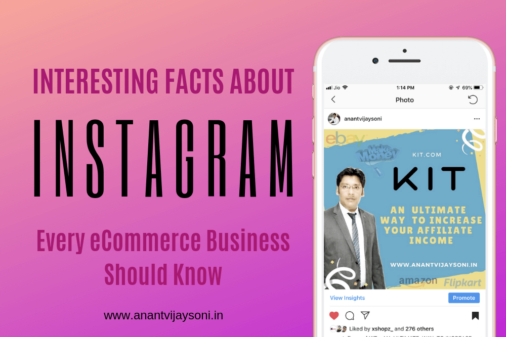 Interesting Facts About Instagram _ Every eCommerce Business Should Know