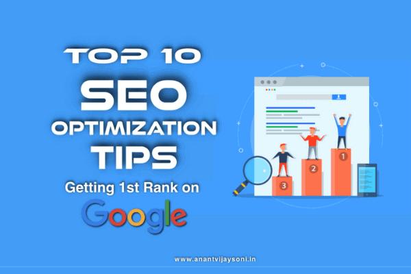 Top 10 SEO Optimization Tips - Getting 1st Rank on Google