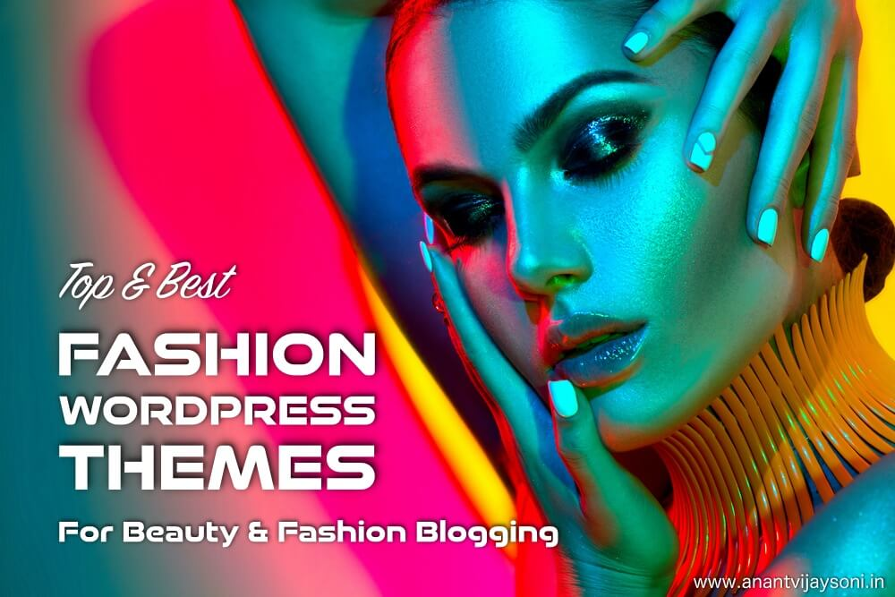 Top & Best Fashion WordPress Themes for Beauty & Fashion Blogging