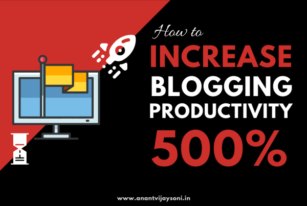 How to Increase Your Blogging Productivity by 500%?