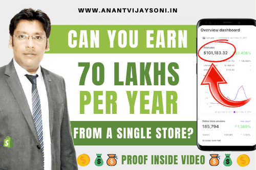 How I Earn 70 Lakh Per Year from Shopify Store?