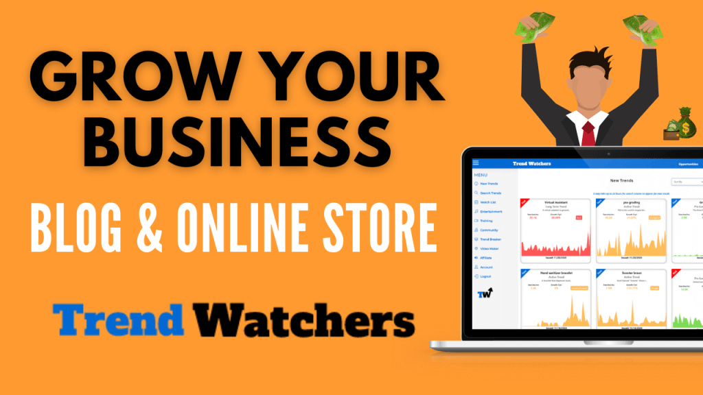 TrendWatchers Review - How to Grow Your Business, Blog & Online Store with Trending Topics