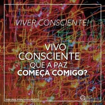 Paz viver consciente | Ana Pedroso