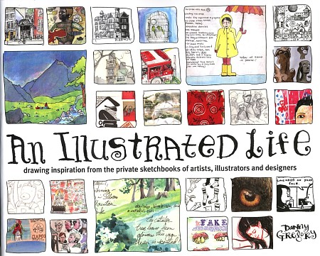 "Cover zum Bildband  ""An Illustrated Life"" von Danny Gregory"