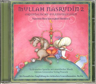 """Das Hörbuch """"Mullah Nasrudin 2 - Orientalische Eulenspiegelleien"""" bietet eine sehr hörenswerte Einführung zum Schelm Nasrudin."""