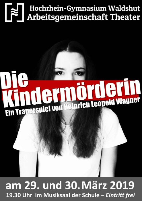 """Plakat zur Inszenierung """"Die Kindermörderin"""" am Hochrhein-Gymnasium 2019"""