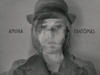 """Cover zu """"Fantomas"""" von AMIINA (2016)"""