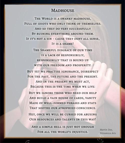 Madhouse - Poem (Text: Martin Duehning)
