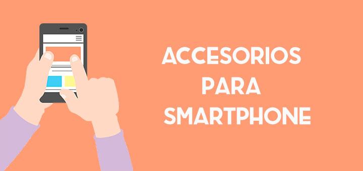 accesorios-para-smartphone