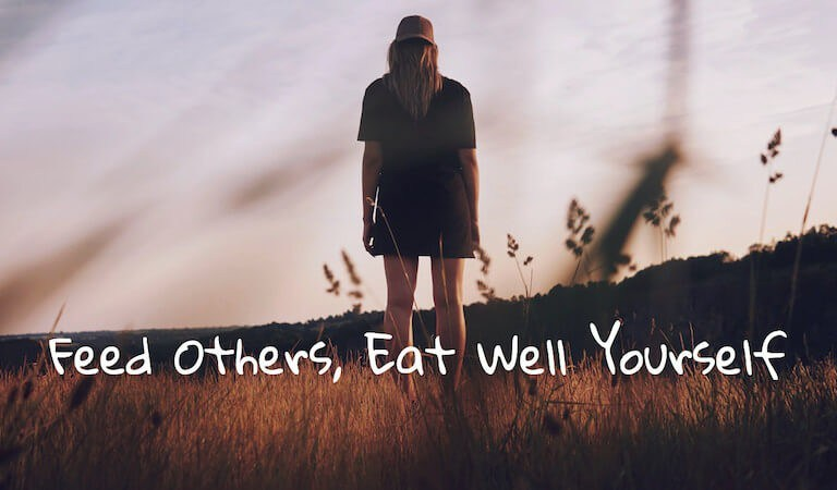 Feed Others, Eat Well Yourself