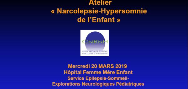 """Atelier """"Narcolepsie-Hypersomnie de l'enfant"""" 2019"""