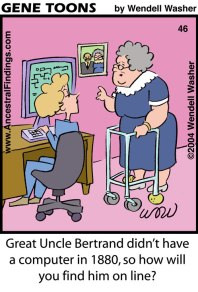 Great Uncle Bertrand didn't have a computer in 1880, so how will you find him online? (Genetoons #45)