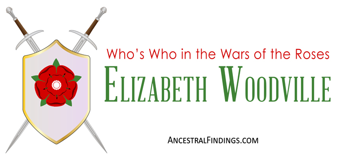 whos-who-in-the-wars-of-the-roses-elizabeth-woodville