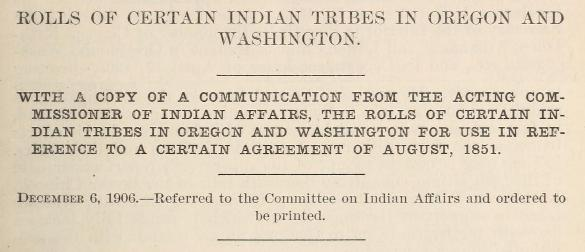 1906 Rolls of certain Indian tribes in Oregon and Washington
