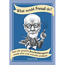 """Book Review:  Sarah Tomley's """"What Would Freud Do?"""""""