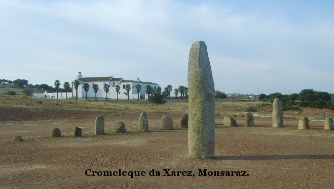 Xarez cromeleque and menhir.