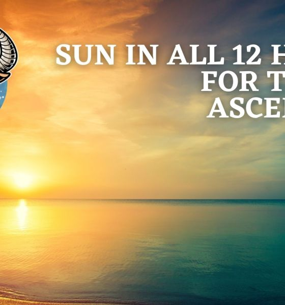 Sun In All 12 Houses for Taurus Ascendant
