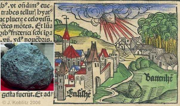 Image result for 1492 – The Ensisheim meteorite, the oldest meteorite with a known date of impact, strikes the Earth around noon in a wheat field outside the village of Ensisheim, Alsace, France