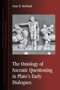 The Ontology of Socratic Questioning in Plato's Early Dialogues