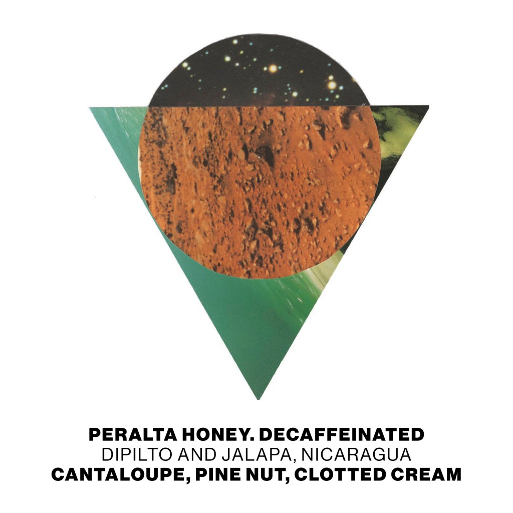 Peralta Honey. Decaffeinated