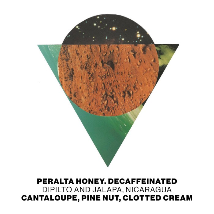 Peralta Honey. Decaffeinated