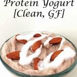 Almond Joy Protein Yogurt [Clean, GF]...And A Dash of cinnamon
