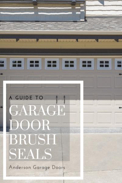 garage door brush seals anderson garage doors