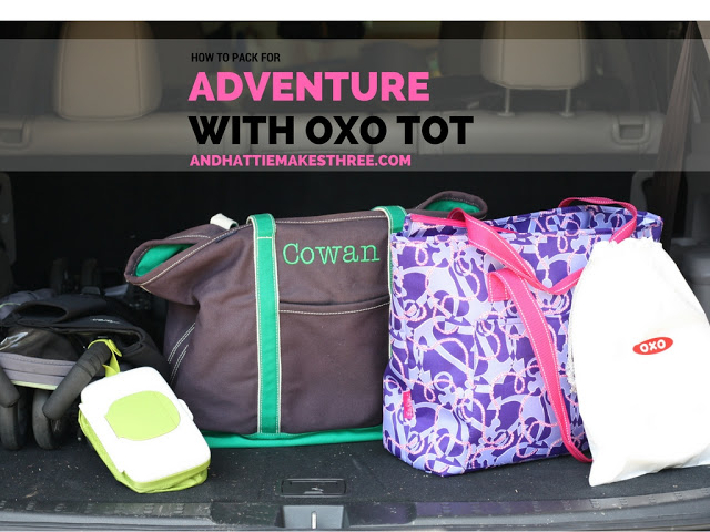 How to Pack for Adventure with OXO Tot