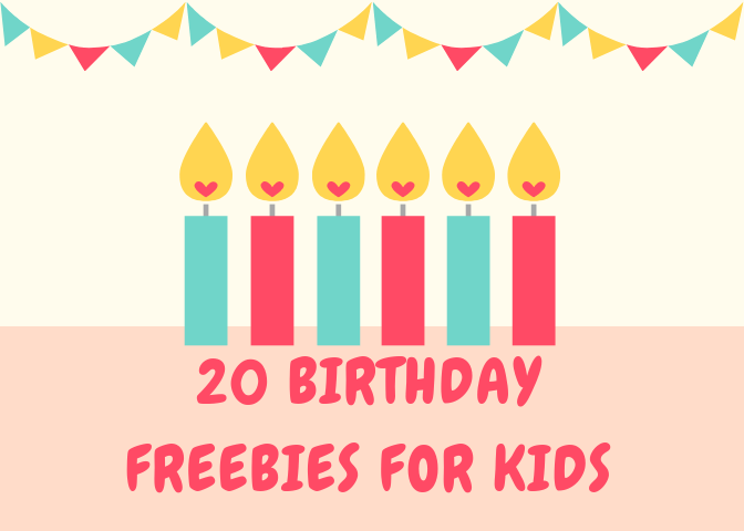 20 Birthday Freebies for Kids