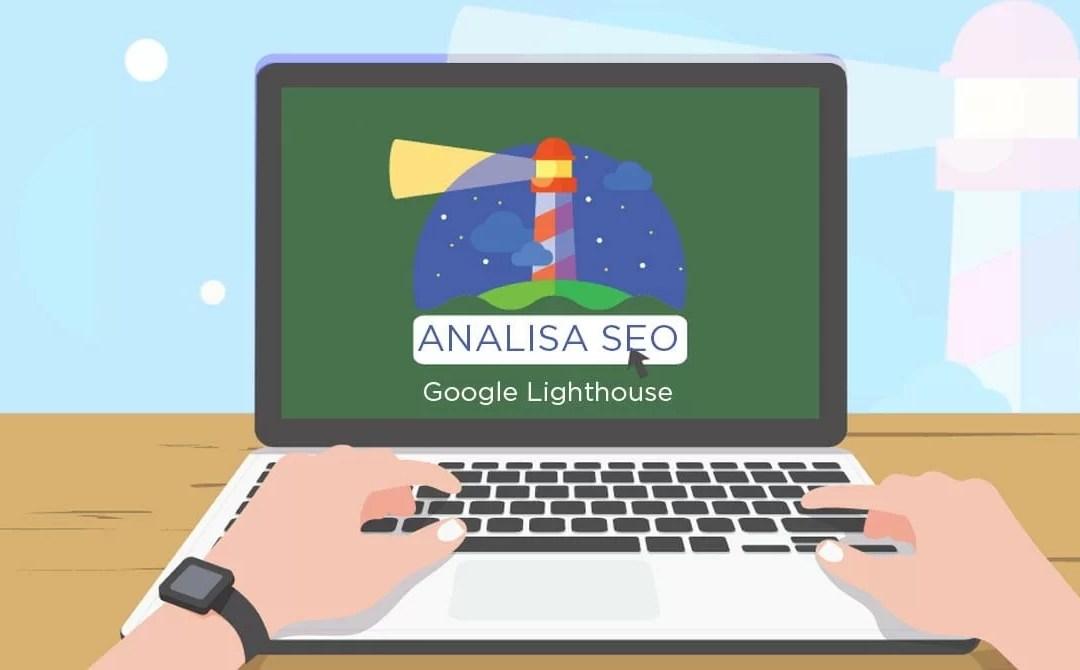 Digital Knowledge: Analisa SEO On Page Website Dengan Google Lighthouse