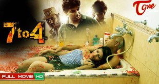 7 To 4 Full Length Telugu Movie Online- Anand Batchu, Raaj Bala