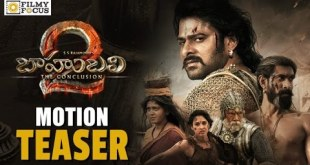 Baahubali 2 Movie Motion Teaser – Prabhas, Anushka, Rana,