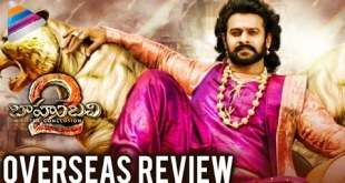 Baahubali 2 FIRST REVIEW from Overseas