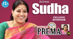 Dialogue With Prema : Actress Sudha Exclusive Interview