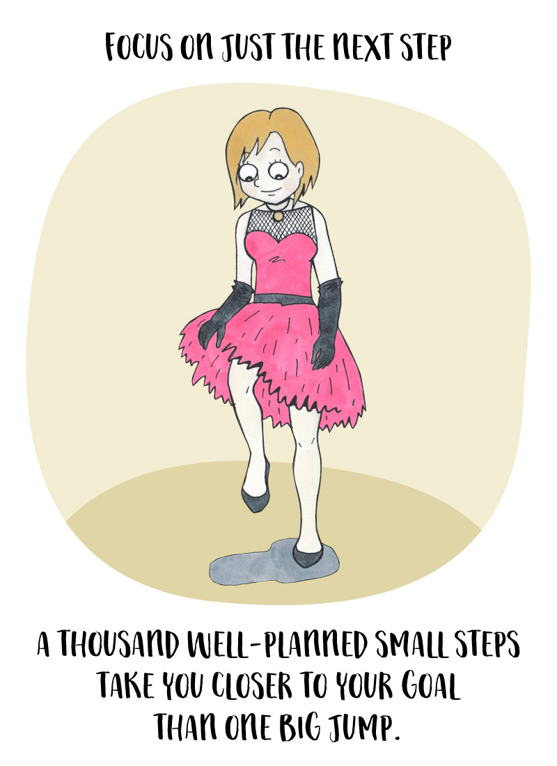 Challenges: take tiny steps