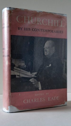 Churchill By His Contemporaries