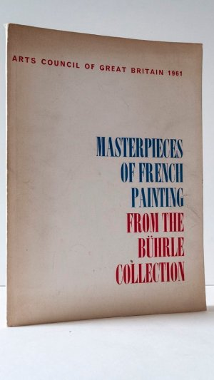 Masterpieces of French Painting from the Buhrle Collection